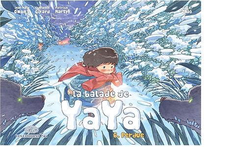 La balade de Yaya - Tome 6, Perdue