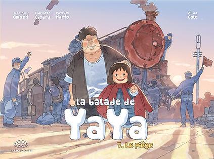 La balade de Yaya - Tome 7, Le piège