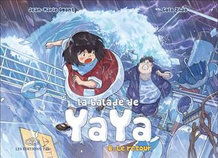 Sortie le 29 Aôut 2014 : La balade de Yaya - Tome 8. Le retour
