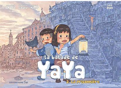La balade de Yaya - Tome 2, La prisonnière