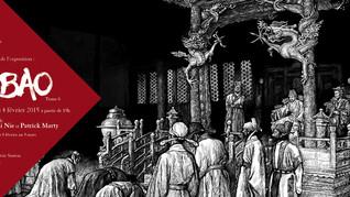 "Exposition ""Juge Bao"" - Vernissage mercredi 4 février"