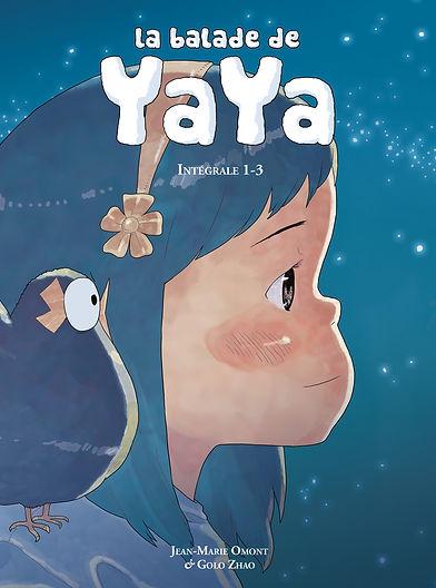 La balade de Yaya - Intégrale 1