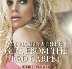 200 Harley Street: Girl From The Red Carpet  Apr 2014