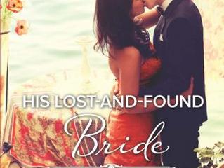 His Lost-and-Found Bride  Nov 2015