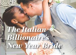 The Italian Billionaire's New Year Bride  Jan 2018