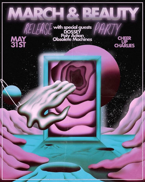 5/31/19 March and Beauty Single Release at Cheer Up Charlies
