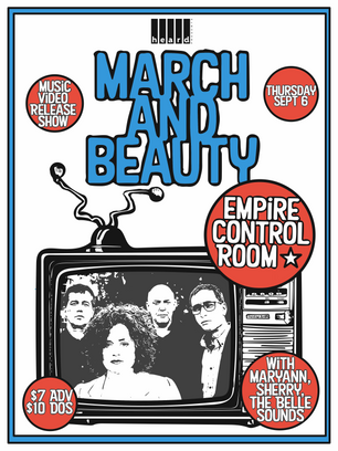 9/8/18 March and Beauty Music Video Release Show @ Empire Control Room