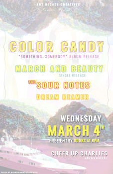 3/4/2020 Color Candy LP Release + March and Beauty Single Release Show