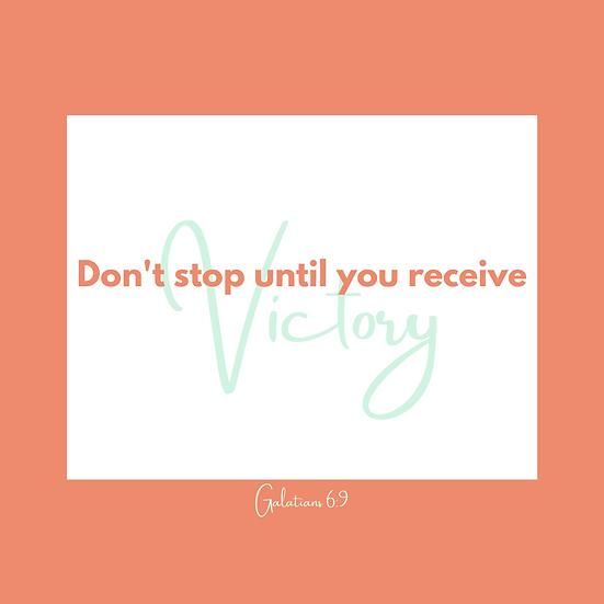 "Encouragement Postcards (16) ""Don't stop until you receive Victory"""""