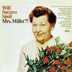 Will Success Spoil Mrs. Miller_!