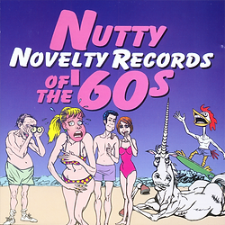 Nutty Novelty Records of the '60s.png
