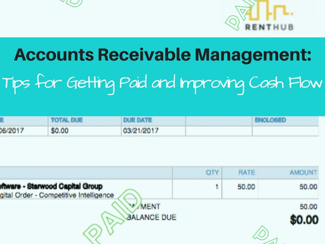 Accounts Receivable Management: Tips for Getting Paid and Improving Cash Flow