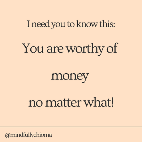 You Are Worthy of Money, No Matter What!