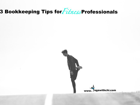 3 Bookkeeping Tips for Fitness Professionals