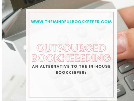 Outsourced Bookkeeping: An Alternative to the In-House Bookkeeper?