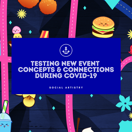 Testing New Event Concepts & Connections During COVID-19