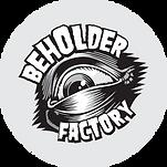 Beholder Factory