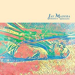 Jay Madera - Anxious Armada