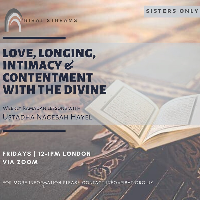 Love, Longing, Intimacy and Contentment With The Divine (Sisters Only)