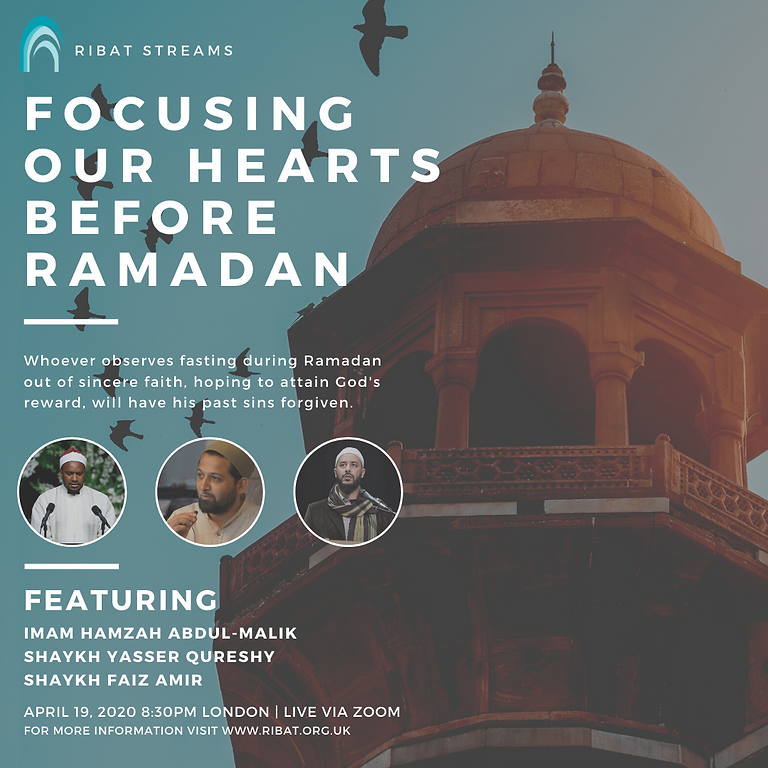 Focusing Our Hearts for Ramadan