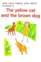Pre-Reader 7a - The yellow cat and the brown dog.