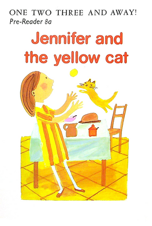 Pre-Reader 8a - Jennifer and the yellow cat