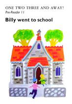 Pre-Reader 11 - Bily sent to school