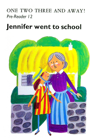 Pre-Reader 12 - Jennifer went to school