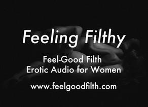 Feeling Filthy