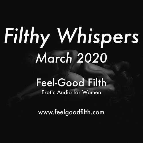 Filthy Whispers: March 2020