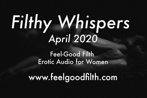 Filthy Whispers: April 2020