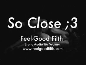So Close [FREE] [DD/lg] [Hitachi Wand] [Orgasm Denial] [Messy]