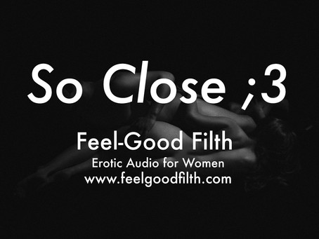 So Close [FREE] [DD/lg] [Hitachi Wand] [Orgasm Denial] [Messy]