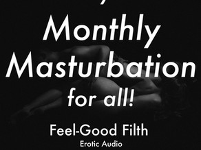 Jan '21 Monthly Masturbation [M4A] [INTENSE ORGASM AHEAD]