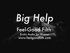 Big Help [DD/lg] [Taking Care of Daddy] <3