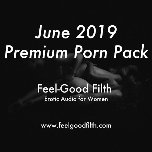 Premium Porn Pack: June 2019