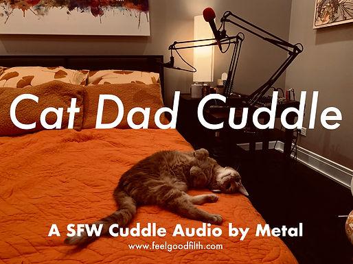 Cat Dad Cuddle :3