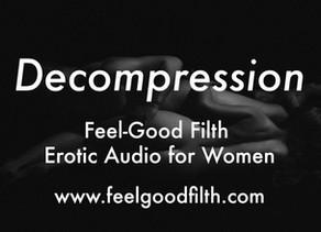 Decompression (+ Aftercare Audio)