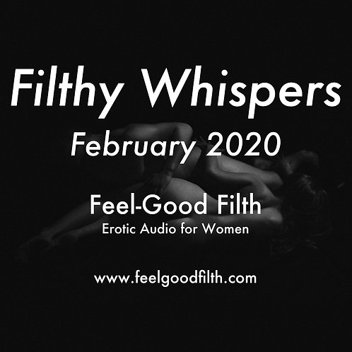 Filthy Whispers: Feb 2020