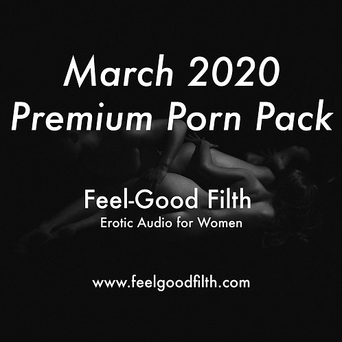 Premium Porn Pack: March 2020
