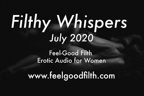 Filthy Whispers: July 2020