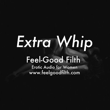 Extra Whip