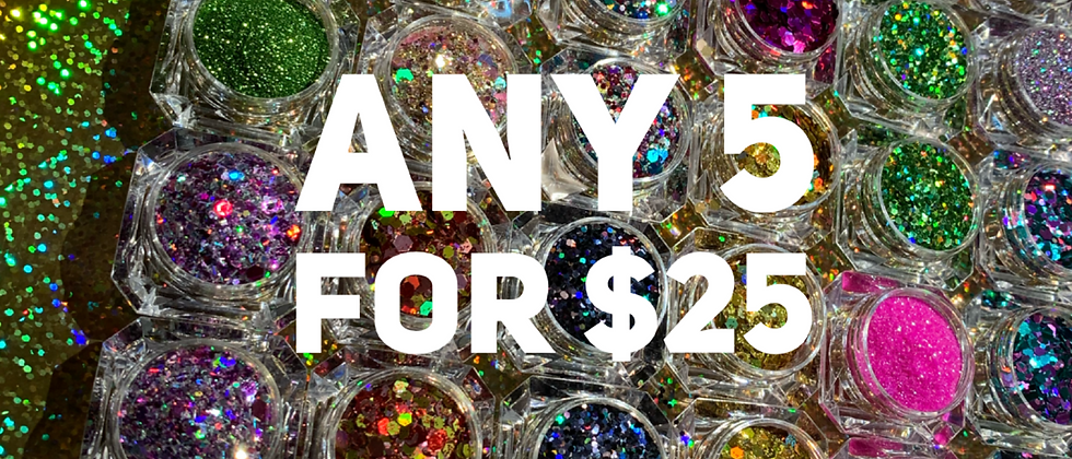 5 chunky glitter $25