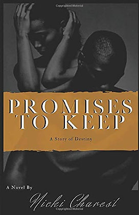 Promises to Keep: A Story of Destiny