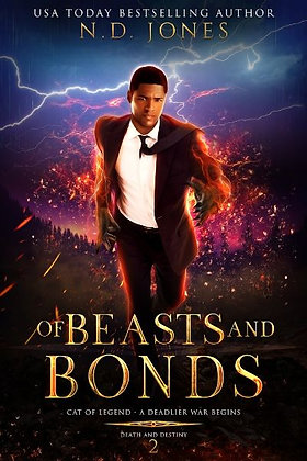 Of Beasts and Bonds: Death and Destiny Trilogy (Book 2)