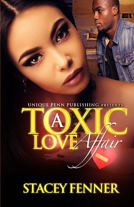 A Toxic Love Affair (Volume 1)