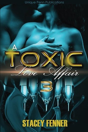 A Toxic Love Affair (Volume 3)
