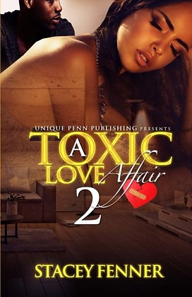 A Toxic Love Affair (Volume 2)