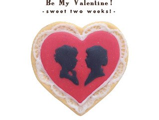 Be my Valentine - sweet two weeks! -