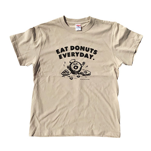 EAT DONUTS EVERYDAY T-SHIRTS